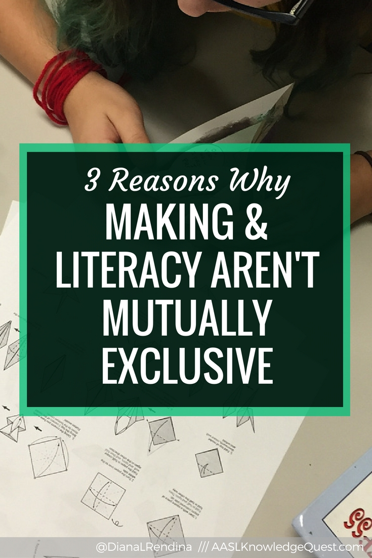 AASL Post: 3 Reasons Why Making and Literacy Aren't Mutually Exclusive: Starting a makerspace in a school library does not mean abandoning literacy. Here are three ways that making supports literacy in a school library