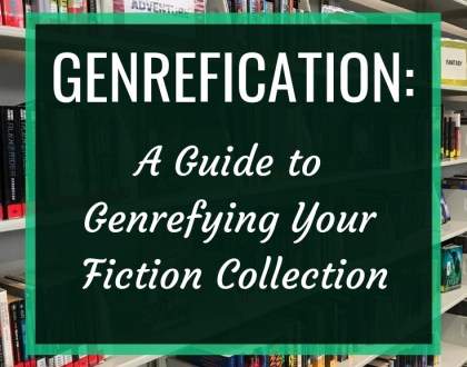 Genrefication: A Guide to Genrefying Your Fiction Collection - In this post, I share what I learned from genrefying the fiction section of my library and offer tips and advice for your own genrefication project.