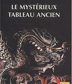 """Couverture du livre """"Le mystérieux tableau ancien"""""""
