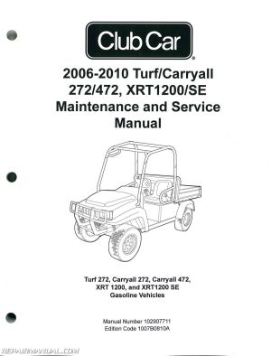 20062010 Club Car Turf, Carryall 272 472, XRT1200 SE Turf
