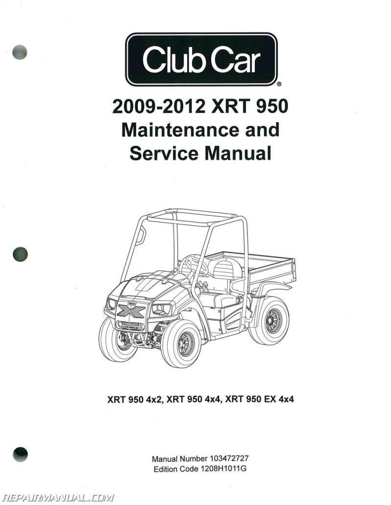2009 2017 Club Car Xrt 950 Maintenance Golf Cart Service Manual