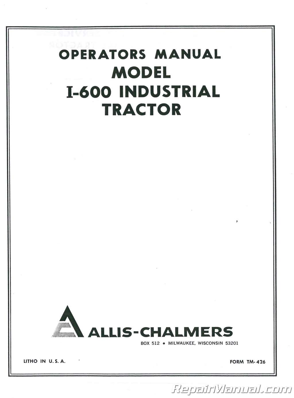 Allis Chalmers I 600 Operators Manual