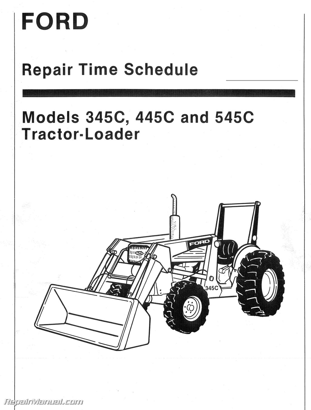 Ford 345c 445c 545c Tractor Loader Repair Labor Time Schedule Manual