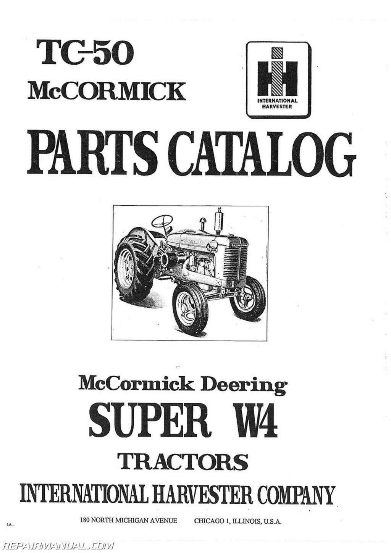 International Harvester Super W4 Tractor Parts Manual