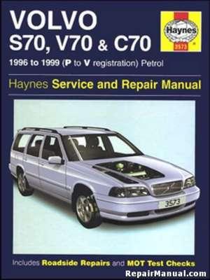 Haynes 19961999 Volvo S70 V70 C70 Auto Repair Workshop Manual
