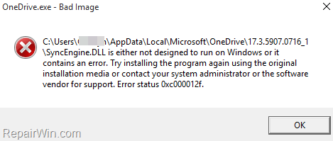 FIX OneDrive.exe – Bad Image - SyncEngine.DLL not designed to run on Windows.