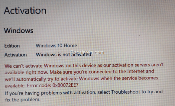 FIX: We can't activate Windows on this device - Error 0x80072EE7
