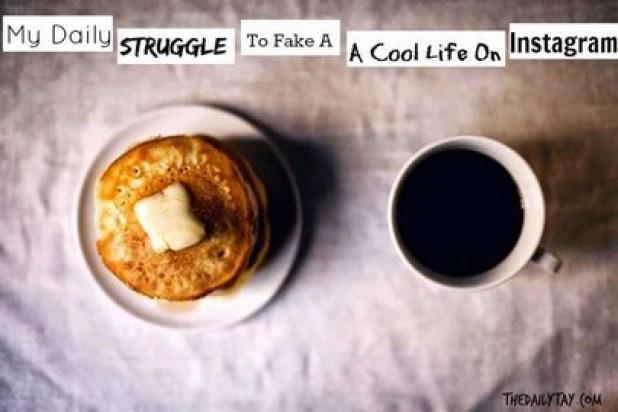Struggle to fake a cool life