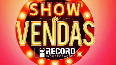 Photo of Show de vendas Record  – É hoje 15/06 no Varandas do Alto, imperdível!
