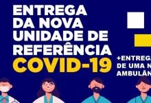 Photo of MAIS UMA! Unidade Sentinela, instalação de referência para casos de Covid-19 e síndromes gripais será entregue nesta segunda-feira (25)