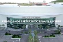 Photo of NOVA REALIDADE! Parque Shopping Maceió está preparado para reabrir; Assista!