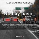 LUIS ALFREDO RAPOZO: No hay paso