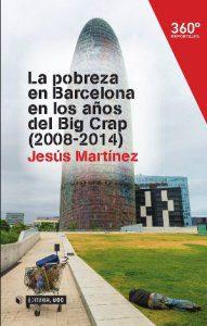 La pobreza en Barcelona en los años del Big Crap