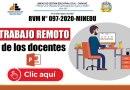 TRABAJO REMOTO de los docentes [PPT] [RVM N° 097-2020-MINEDU][UGEL Carhuaz]