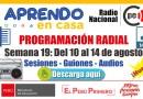 PROGRAMACIÓN RADIAL SEMANA 19: ¡DESCARGA AQUÍ! -Sesiones y Audios  [Word y mp3] [Del 10 al 14 agosto de 2020]