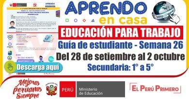 EDUCACIÓN PARA EL TRABAJO SECUNDARIA: Guía de estudiante, Semana 26: Del 28 de setiembre al 2 de octubre del 2020 [Secundaria: 1° a 5°]