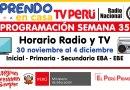 Conoce la PROGRAMACIÓN (Horario Radio y TV) de la SEMANA 35 [Del 30 de noviembre al 4 de diciembre de 2020]
