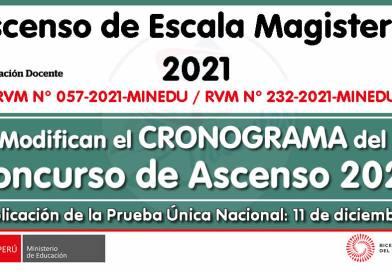 ASCENSO DE ESCALA 2021: Modifican el CRONOGRAMA del Concurso Público para el Ascenso de Escala de los profesores de Educación Básica en la Carrera Pública Magisterial correspondiente al año 2021 (RVM N° 232-2021-MINEDU)