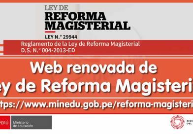 REFORMA MAGISTERIAL: Visita la renovada web 💻 de la Ley de Reforma Magisterial, accede a mas información con menos clics