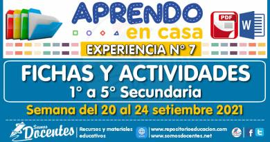 FICHAS Y ACTIVIDADES DE APRENDIZAJE (1° a 5° SECUNDARIA – Por áreas) – Semana del 20 al 24 de setiembre del 2021 [Experiencia de Aprendizaje N° 7]
