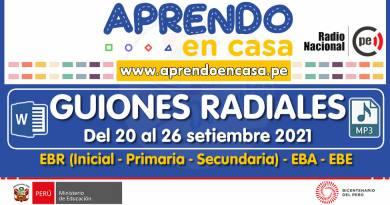 GUIONES RADIALES (Programación Radial): Semana del 20 al 26 de setiembre del 2021 [Guiones en Word y Audios en mp3]