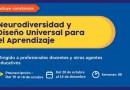 Curso virtual autoformativo Neurodiversidad y Diseño Universal para el Aprendizaje Grupo 2, el curso inicia el 20 de octubre y finaliza el 14 de diciembre de 2021