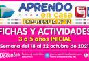 FICHAS Y ACTIVIDADES DE APRENDIZAJE (3 a 5 años INICIAL) – Semana del 18 al 22 de octubre del 2021 [Experiencia de Aprendizaje N° 12]