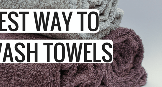 BEST WAY TO WASH TOWELS