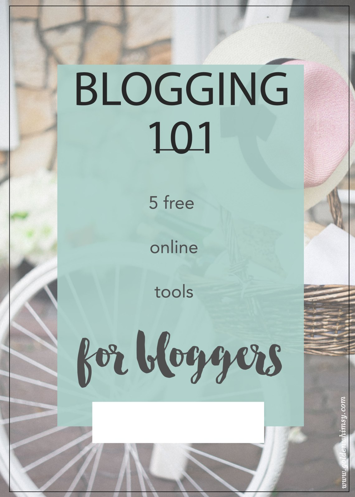 5 Free Tools For Every New Blogger (And Old)