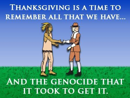 Thanksgiving - Celebration of Genocide