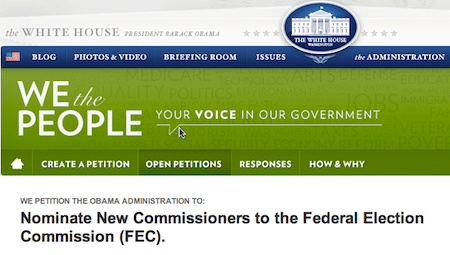 Petition To Fix The Federal Elections Commission Gains Enough Signatures To Be Reviewed By The White House