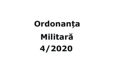 Ordonanta Militara 4 din 29.03.2020