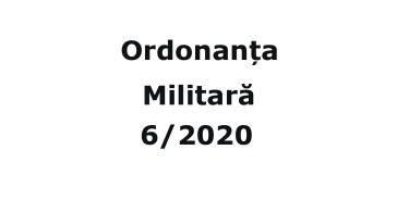 Ordonanta Militara 6 din 30.03.2020