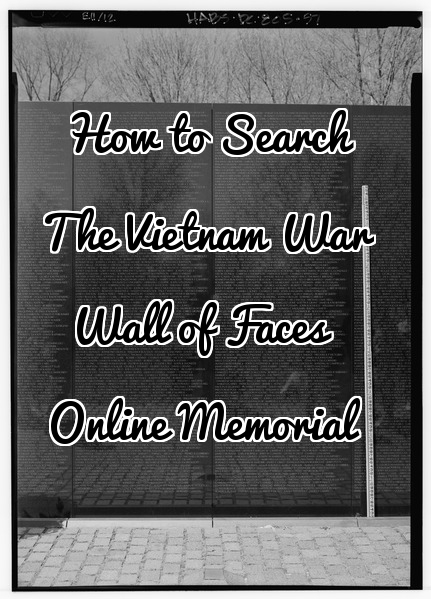The Vietnam War Wall of Faces Virtual Memorial