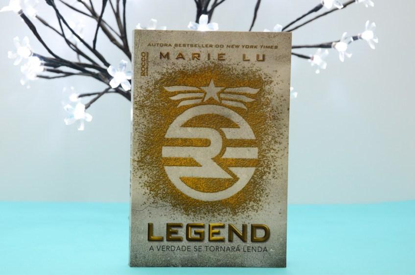 Resenha: Livro Legend – A verdade se tornará lenda