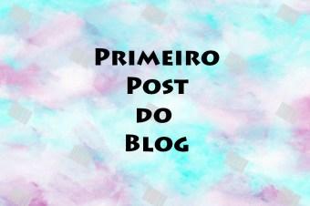 Primeiro Post do Blog!