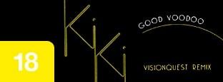 Kiki - Good Voodoo (Visionquest Remix)