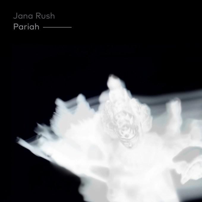 Jana Rush - Pariah