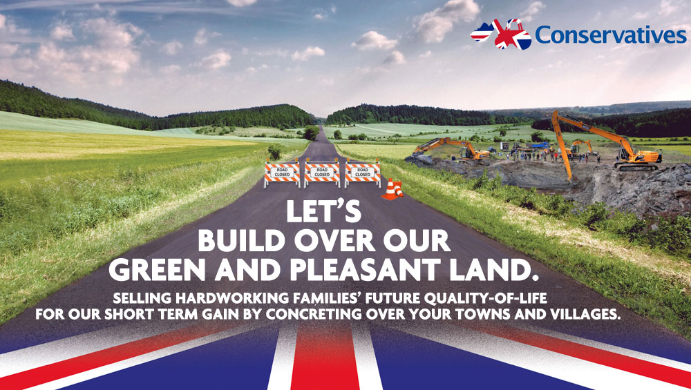 Tory Poster – Green and Pleasant Land