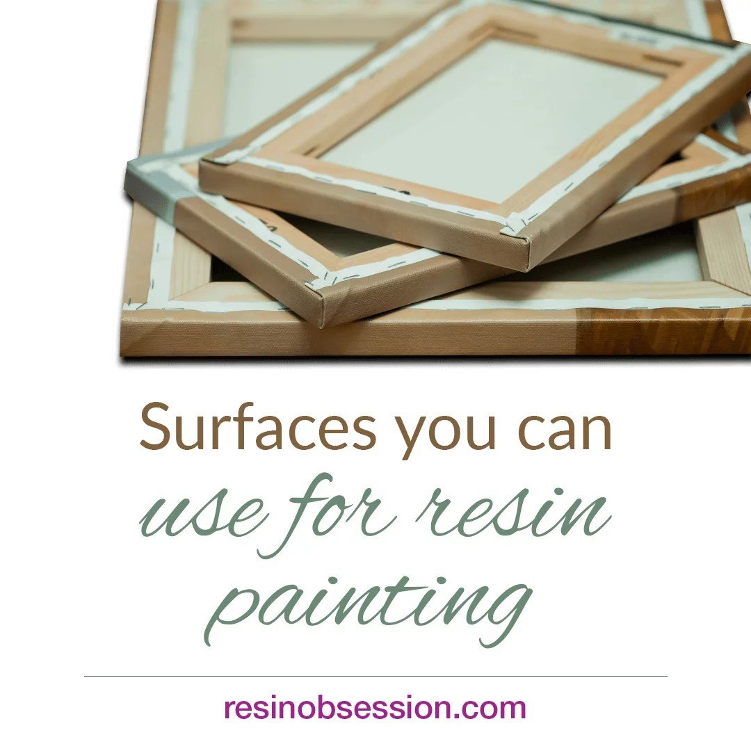 Surfaces for resin artwork - resin painting surfaces