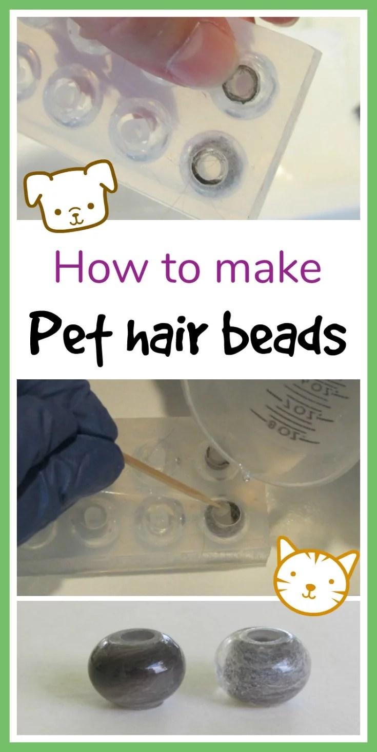 how to make pet hair beads
