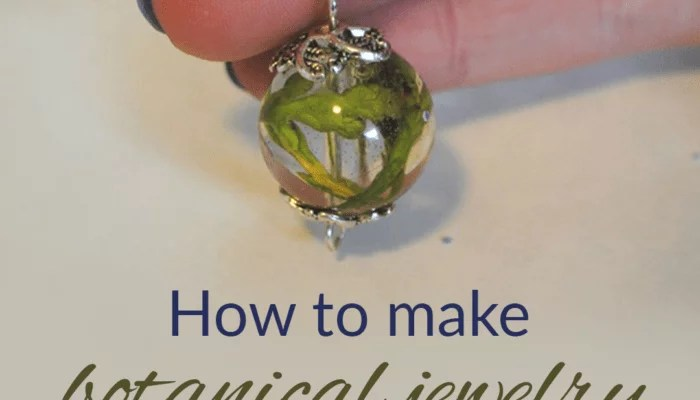 How to make botanical jewelry