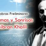 Lágrimas y Sonrisas – Gibran Khalil