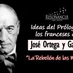 Ideas del Prólogo a los franceses de José Ortega y Gasset