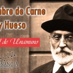 Miguel de Unamuno El Hombre de Carne y Hueso 150x150 - La Insoportable Levedad del Ser
