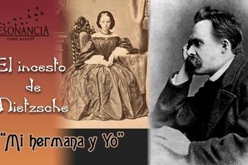 Incesto de Nietzsche - El incesto de Nietzsche
