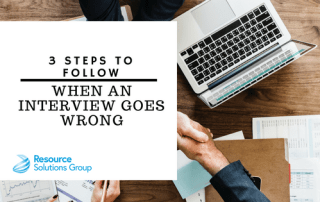 3 steps to follow when an interview goes wrong