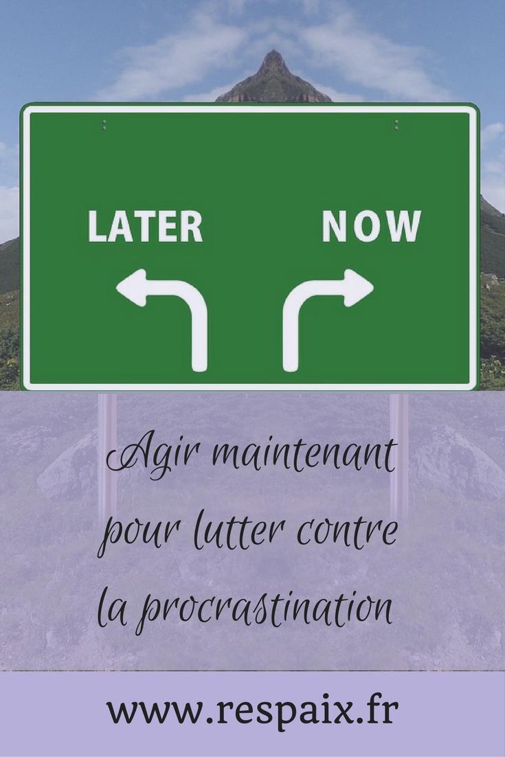 En finir avec la procrastination pour reprendre sa vie en mains.