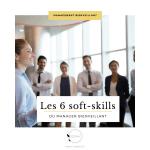 Les 6 soft-skills du manager bienveillant