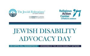 Jewish Disability Advocacy Day: On Capitol Hill, Washington DC, Sponsored by the Jewish Disability Network